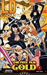 One Piece film  Gold, tome 1 par Oda