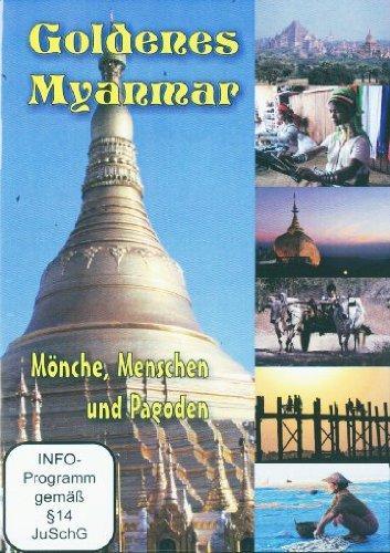 Preisvergleich Produktbild Goldenes Myanmar - Mönche,  Menschen und Pagoden