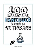 Telecharger Livres 100 raisons de paniquer a l idee de se marier (PDF,EPUB,MOBI) gratuits en Francaise