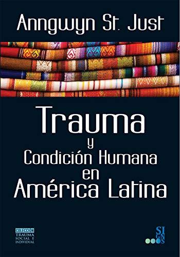 Trauma y Condicion Humana en America Latina Epub Descargar