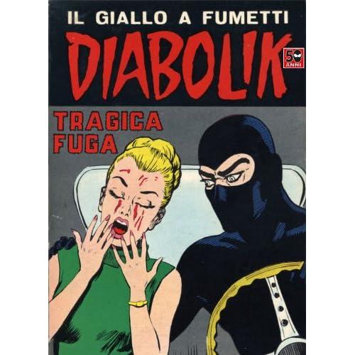 Diabolik (49): Tragica Fuga