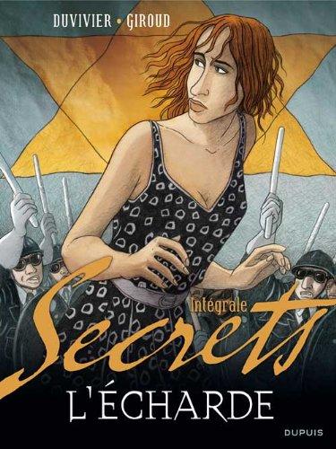 Secrets, L'Écharde - L'Intégrale - tome 1 - Secrets, L'écharde intégrale