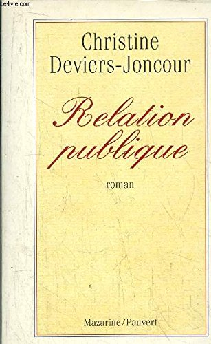 Relation publique par Christine Deviers-Joncour