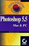 Adobe Photoshop 5.0 pour Mac OS et Windows : mode d'emploi