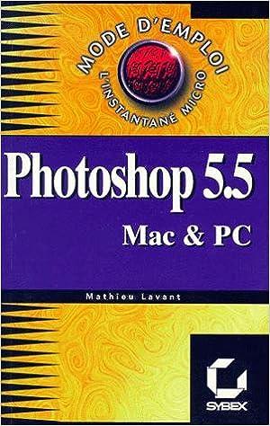 Adobe Photoshop 5.0 pour Mac OS et Windows : mode d'emploi epub pdf