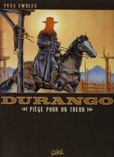 Durango, Tome 3 : Piège pour un tueur