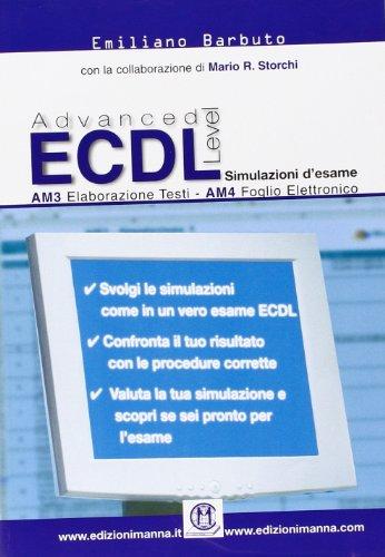 ECDL advanced level. Simulazioni d'esame