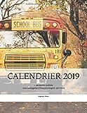 CALENDRIER 2019 - Vacances scolaires: + une conjugaison français/anglais par mois...