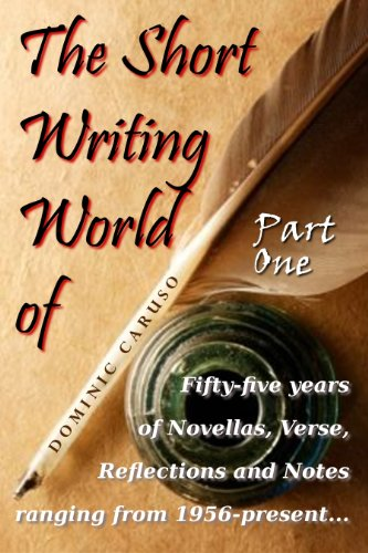 The Short Writing World of Dominic Caruso (Part One)