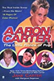 Aaron Carter: the Little Prince of Pop by Jane Carter (2000-06-05)