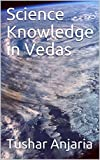 Science Knowledge in Vedas
