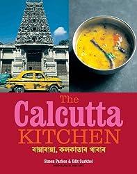 The Calcutta Kitchen by Simon Parkes (2007-03-01)