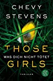 Those Girls – Was dich nicht tötet: Thriller bei Amazon kaufen
