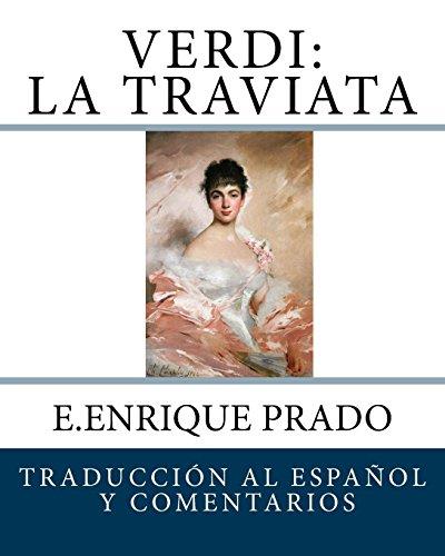 verdi-la-traviata-traduccion-al-espanol-y-comentarios-opera-en-espanol
