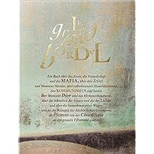 Le Grand Bordel: Ein Buch über das Essen, die Freundschaft und die Mafia, über den Jet Set und Monsieur Nicolas, selbstbewusste Haushälterinnen, den ... das Klempnerhandwerk, über die Schönheit...
