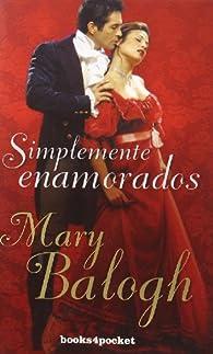 Simplemente enamorados par Mary Balogh