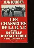 Les chasseurs de la R.A.F. dans la bataille d'Angleterre, juillet-septembre 1940