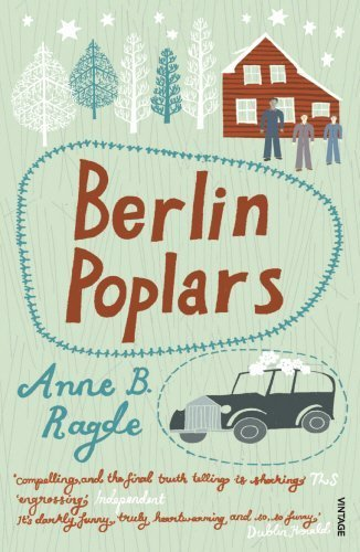 [(Berlin Poplars)] [ By (author) Anne B Ragde, Translated by James Anderson ] [December, 2009]