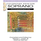 [(Coloratura Arias for Soprano)] [Author: Robert L Larsen] published on (December, 2011)