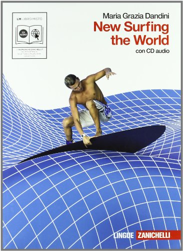 New surfing the world. Per le Scuole superiori. Con CD Audio. Con espansione online