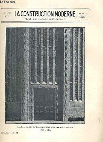 LA CONSTRUCTION MODERNE - 45e VOLUME (1929-1930) - FASCICULE N°41 - CHAPELLE DU CIMETIERE DE HAMBOURG-OHLSDORF, concours de toitures-terrasses - habitations collectives et batiments publics, terrasses, les immeubles à bon marché à Alger..