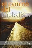 El Camino del Kabbalista: Un Manual