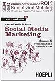 Social media marketing. Manuale di comunicazione aziendale 2.0