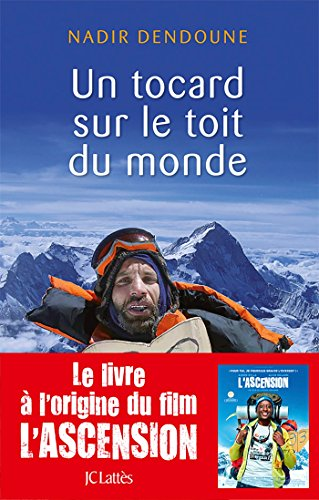Un tocard sur le toit du monde (Essais et documents)