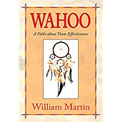 Wahoo: A Fable About Team Effectiveness (English Edition)