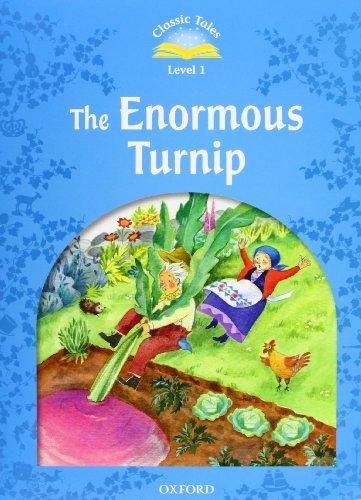 Classic Tales Second Edition: Classic tales. The enormous turnip. Level 1. Per la Scuola elementare. Con Multi-ROM