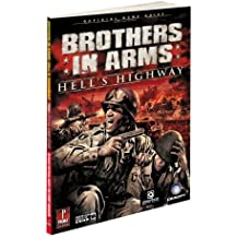 Brothers in Arms: Hell's Highway: Prima Official Game Guide (Prima Official Game Guides) by Michael Knight (2008-09-23)