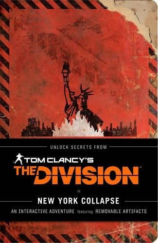 Tom Clancy's The Division: New York Collapse: A Survival Guide to Urban Disaster por Ubisoft