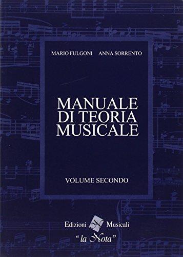 Il manuale di teoria musicale. Per la Scuola media: 2