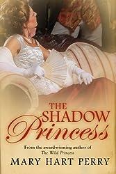 The Shadow Princess (English Edition)