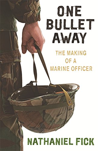 one-bullet-away-the-making-of-a-us-marine-officer-the-making-of-a-marine-officer