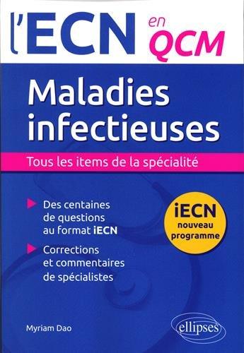 Maladies Infectieuses l'ECN en QCM par Myriam Dao