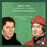 Martin Lutero Y Su Adversario Alberto