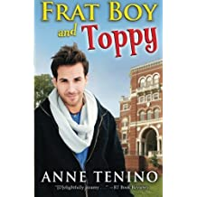 Frat Boy and Toppy: Theta Alpha Gamma #1 (Volume 1) by Anne Tenino (2012-03-26)