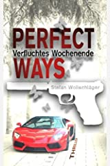 Perfect Ways: Verfluchtes Wochenende (The Couple, Band 2) Taschenbuch