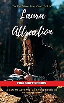 LAURA ATTRACTION (FUN SHOT SERIES Book 1) by [BROWN, WARREN]