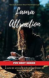 LAURA ATTRACTION (FUN SHOT SERIES Book 1)