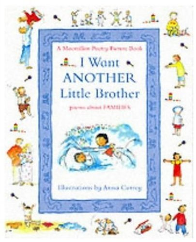 Small Book Poetry: I Want Another Little Brother: Poems About Families (Big Book Poetry)