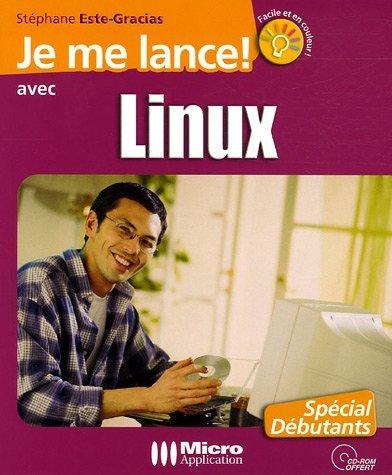 Linux (Je me lance) by St?phane Este-Gracias (January 19,2005) por St?phane Este-Gracias