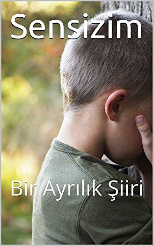 Sensizim: Bir Ayrılık Şiiri (English Edition)