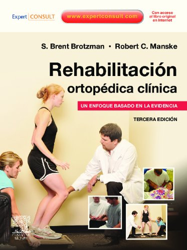 Rehabilitación ortopédica clínica por S.B. Brotzman