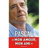 Pascal: Mon ami, mon amour
