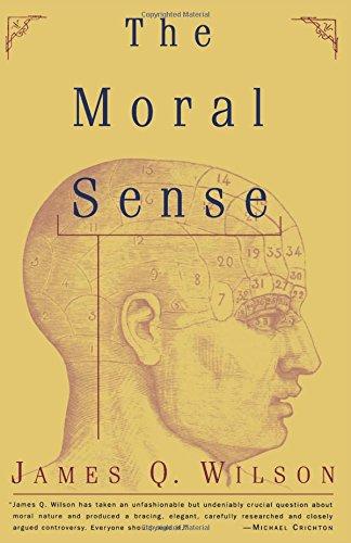 The Moral Sense (Free Press Paperback) por James Q. Wilson