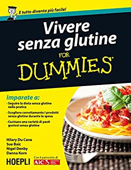 Vivere senza glutine For Dummies di [Du Cane, Hilary]