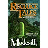 Recluce Tales: Stories from the World of Recluce (Saga of Recluce (Hardcover))