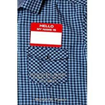 Hello, My Name Is: Rediscovering Amazing Stories of the Old Testament (English Edition)